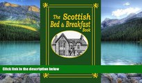 Big Deals  The Scottish Bed and Breakfast Book: Country and Tourist Homes, Farms, Guesthouses,