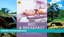 READ FULL  AA Bed   Breakfast Guide 2007: Britain s Best-Selling B B Guide (AA Lifestyle Guides)