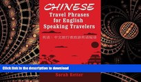 EBOOK ONLINE Chinese: Travel Phrases for English Speaking Travelers: The most useful 1.000 phrases