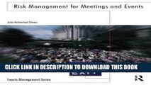 Best Seller Risk Management for Meetings and Events (Events Management) Free Read
