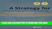 Best Seller A Strategy for Assessing and Managing Occupational Exposures, Third Edition Free