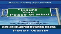"""Ebook """"Insure Your Peace of Mind"""": Understanding Your Personal Insurance With Tips   Coverage"""