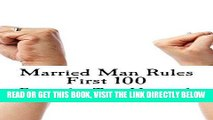 [FREE] EBOOK Married Man Rules: This is just the first 100! (Volume 1) ONLINE COLLECTION