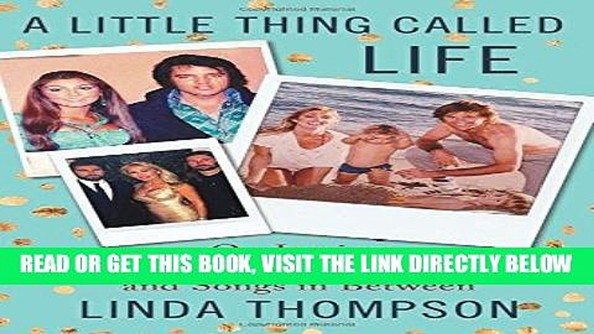 [READ] EBOOK A Little Thing Called Life: On Loving Elvis Presley, Bruce Jenner, and Songs in