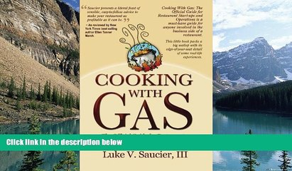 Books to Read  Cooking With Gas: The Official Guide For Restaurant Startup and Operation by Luke