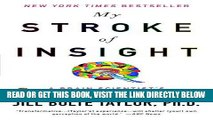 [FREE] EBOOK My Stroke of Insight: A Brain Scientist s Personal Journey ONLINE COLLECTION
