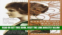 [FREE] EBOOK Everybody Was So Young: Gerald and Sara Murphy: A Lost Generation Love Story BEST