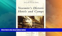 Big Deals  Yosemite s Historic Hotels and Camps (Postcard History)  Best Seller Books Best Seller