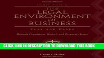 [READ] EBOOK The Legal Environment of Business: Text and Cases: Ethical, Regulatory, Global, and
