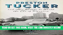 [READ] EBOOK Preston Tucker and His Battle to Build the Car of Tomorrow BEST COLLECTION