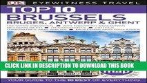 [New] Ebook Top 10 Brussels, Bruges, Antwerp   Ghent (Eyewitness Top 10 Travel Guide) Free Read
