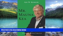 Books to Read  Mr. Mauna Kea  Best Seller Books Most Wanted