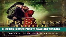 Best Seller The Princess Bride: S. Morgenstern s Classic Tale of True Love and High Adventure Free