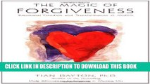 [PDF] The Magic of Forgiveness: Emotional Freedom and Transformation at Midlife, A Book for Women