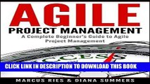 [New] Ebook Agile Project Management, A Complete Beginner s Guide To Agile Project Management!
