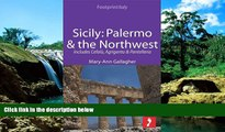 Full [PDF]  Sicily: Palermo   the Northwest Footprint Focus Guide: Includes Cefalù, Agrigento