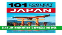 [PDF] Japan: Japan Travel Guide: 101 Coolest Things to Do in Japan (Tokyo Travel, Kyoto Travel,