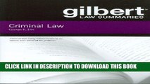 [READ] EBOOK Gilbert Law Summaries on Criminal Law, 18th ONLINE COLLECTION