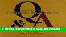 [FREE] EBOOK Questions and Answers: Criminal Procedure (Questions   Answers) BEST COLLECTION