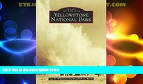 Big Deals  Yellowstone National Park (Images of America: Wyoming)  Full Read Most Wanted