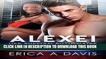 Best Seller Alexei, Her Russian Billionaire (BWWM Romance) Free Read