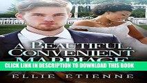 Ebook A Beautiful, Convenient Marriage (BWWM Romance) Free Read