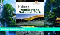 Big Deals  Hiking Yellowstone National Park, 2nd (Regional Hiking Series)  Best Seller Books Most