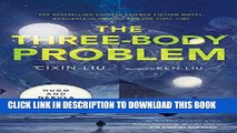 Best Seller The Three-Body Problem (Remembrance of Earth s Past) Free Read