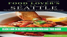 [PDF] Food Lovers  Guide to® Seattle: The Best Restaurants, Markets   Local Culinary Offerings