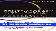 Best Seller Contemporary Intellectual Assessment, Third Edition: Theories, Tests, and Issues Free