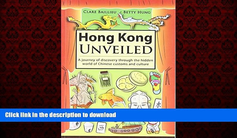READ THE NEW BOOK Hong Kong Unveiled: A Journey of Discovery Through the Hidden World of Chinese | Godialy.com