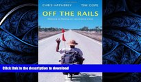 READ PDF Off the Rails: Moscow to Beijing on Recumbent Bikes READ PDF FILE ONLINE