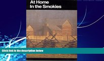 Big Deals  At Home in the Smokies: A History Handbook for Great Smoky Mountains National Park