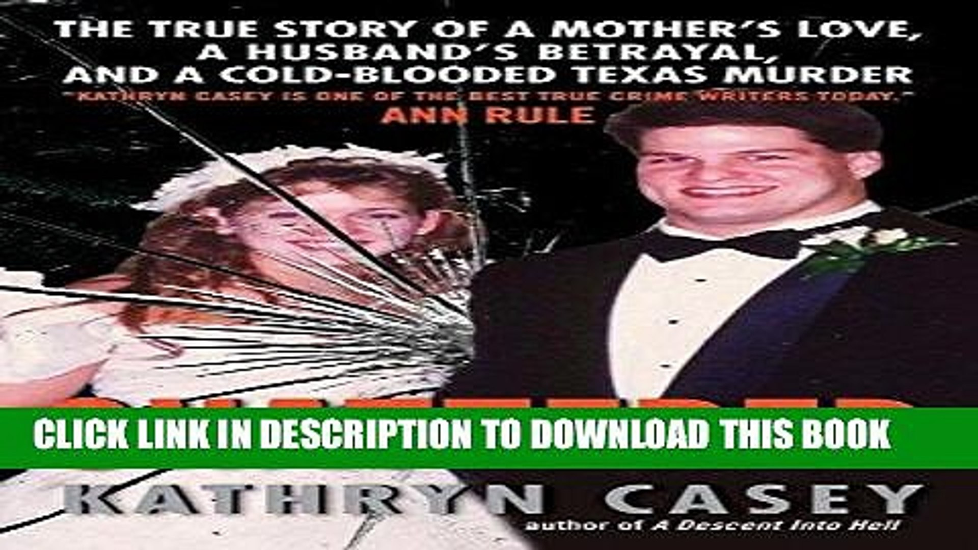 [PDF] Shattered: The True Story of a Mother s Love, a Husband s Betrayal, and a Cold-Blooded Texas
