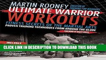[PDF] Ultimate Warrior Workouts (Training for Warriors): Fitness Secrets of the Martial Arts
