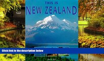 READ FULL  This Is New Zealand (World of Exotic Travel Destinations)  READ Ebook Full Ebook