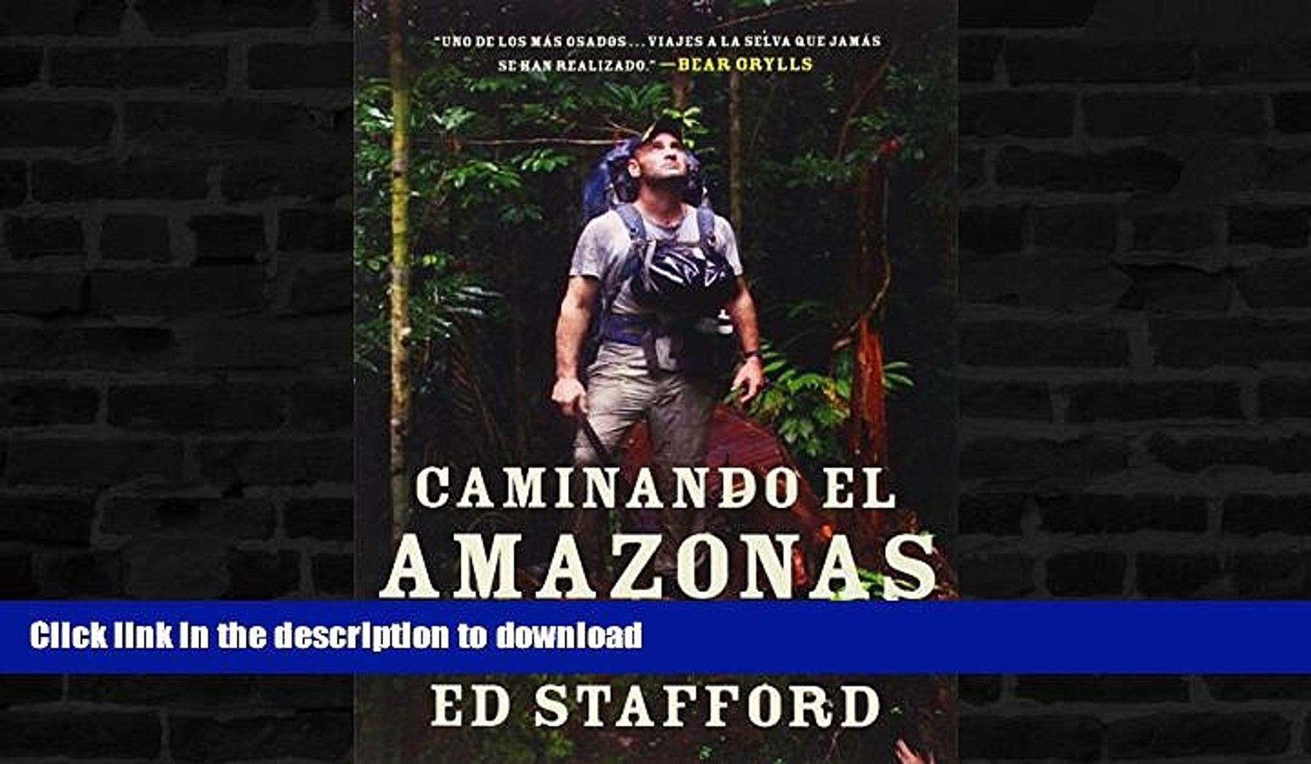 READ BOOK  Caminando el Amazonas: 860 días. Paso a paso. (Spanish Edition)  GET PDF