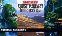 Books to Read  Great Railway Journeys of Europe (Insight Guide Great Railway Journeys of Europe)