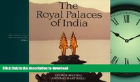 READ PDF The Royal Palaces of India READ EBOOK