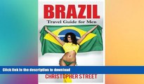 READ  Brazil: Travel Guide for Men Travel Brazil Like You Really Want To (Brazil Travel Book,