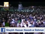 Tajdar E Haram Ho Nigah E Karam Naat Sharif By ; Shaykh Muhammad Hassan Haseeb Ur Rehman