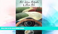 READ FULL  Pit Stops, Pitfalls and Olive Pits: A Literary license to enjoy driving escapades