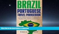 READ BOOK  Brazil: Portuguese Travel Phrasebook - The Complete Portuguese Phrasebook When