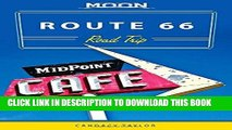 [PDF] Moon Route 66 Road Trip (Moon Handbooks) Popular Collection