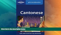 Must Have PDF  Lonely Planet Cantonese Phrasebook  Best Seller Books Most Wanted