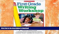 READ  First Grade Writing Workshop: A Mentor Teacher's Guide to Helping Young Learners Become