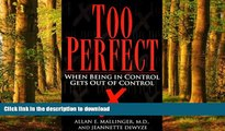 Buy book  Too Perfect: When Being in Control Gets Out of Control