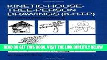 [PDF] FREE Kinetic House-Tree-Person Drawings: K-H-T-P: An Interpretative Manual [Download] Online