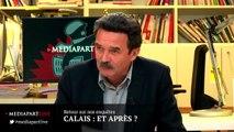 «En direct de Mediapart», première partie: retour à Calais