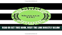 [Free Read] Message Log: Black   White Stripes: Phone Call Log Book: 100 Pages to record messages,